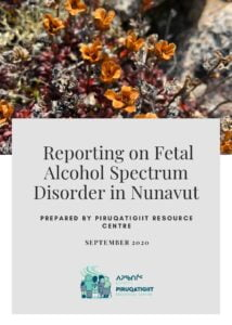 Reporting on Fetal Alcohol Spectrum Disorder in Nunavut